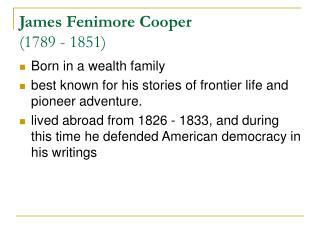 James Fenimore Cooper (1789 - 1851)