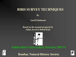 BIRD SURVEY TECHNIQUES