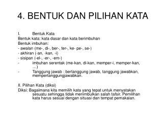 Ppt 4 Bentuk Dan Pilihan Kata Powerpoint Presentation Free Download Id 5083765