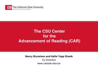 The CSU Center  for the  Advancement of Reading (CAR)