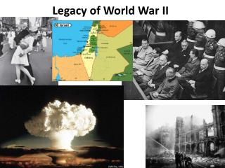 Legacy of World War II