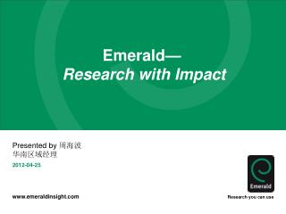 Emerald— Research with Impact