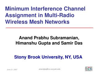 Minimum Interference Channel Assignment in Multi-Radio Wireless Mesh Networks