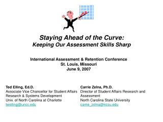 Staying Ahead of the Curve: Keeping Our Assessment Skills Sharp