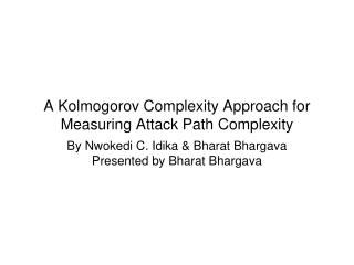 A Kolmogorov Complexity Approach for Measuring Attack Path Complexity