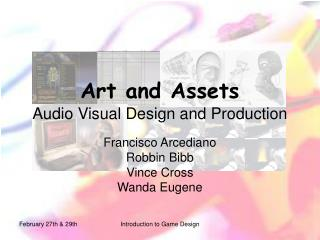 Art and Assets Audio Visual Design and Production