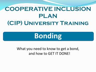 COOPERATIVE INCLUSION PLAN (CIP) University Training