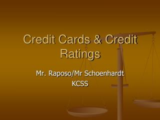 Credit Cards & Credit Ratings