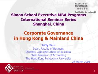 Judy Tsui Dean, Faculty of Business Director, Graduate School of Business