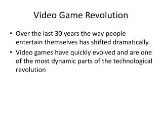 Video Game Revolution