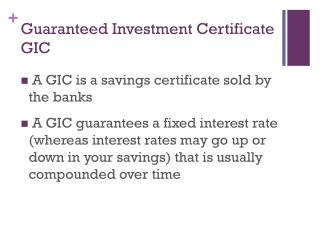 Guaranteed Investment Certificate GIC