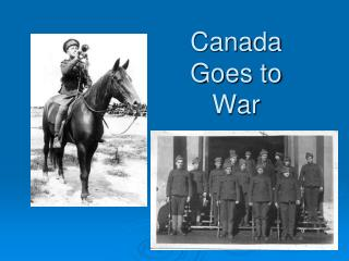 Canada Goes to War