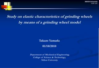 Study on elastic characteristics of grinding wheels  by means of a grinding wheel model