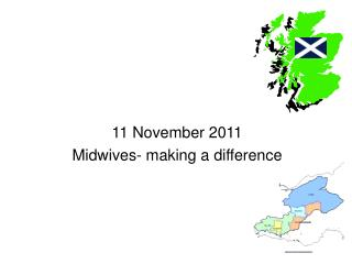 11 November 2011 Midwives- making a difference