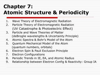 Chapter 7:   Atomic Structure & Periodicity
