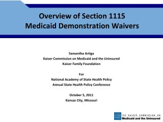 Overview of Section 1115  Medicaid Demonstration Waivers