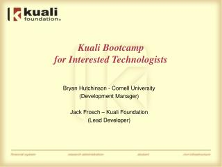 Kuali Bootcamp for Interested Technologists