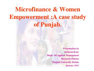 Microfinance & Women Empowerment :A case study  of Punjab.