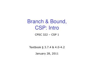 Branch & Bound, CSP: Intro