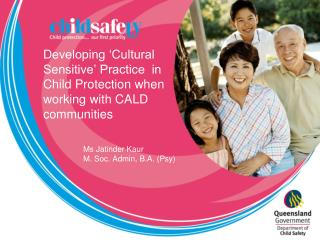 Developing 'Cultural Sensitive' Practice  in Child Protection when working with CALD communities