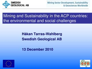 Mining and Sustainability in the ACP countries:  the environmental and social challenges