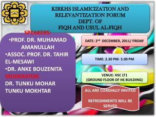 KIRKHS ISLAMICIZATION AND RELEVANTIZATION FORUM  DEPT. OF  FIQH AND USUL AL-FIQH