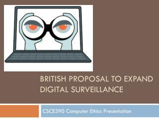 British Proposal to Expand Digital Surveillance