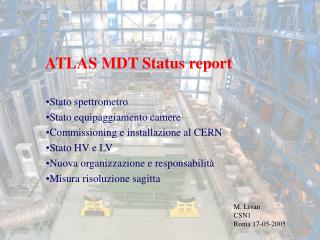 ATLAS MDT Status report