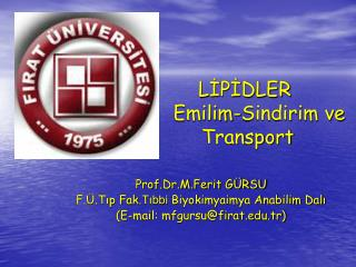 LİPİDLER 				Emilim-Sindirim ve 			       Transport