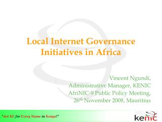 Local Internet Governance Initiatives in Africa