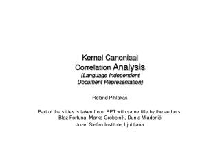 Kernel Canonical  Correlation  Analysis (Language Independent  Document Representation)