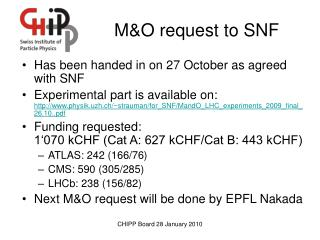 M&O request to SNF
