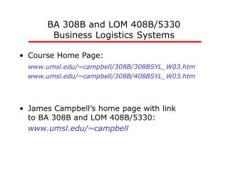 BA 308B and LOM 408B/5330 Business Logistics Systems