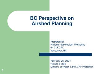 BC Perspective on  Airshed Planning