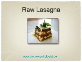 Raw Lasagna