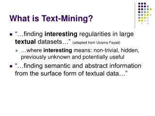 What is Text-Mining?