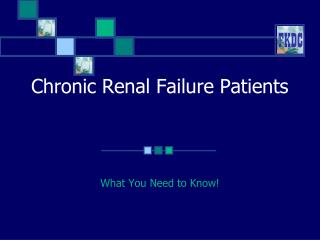 Chronic Renal Failure Patients