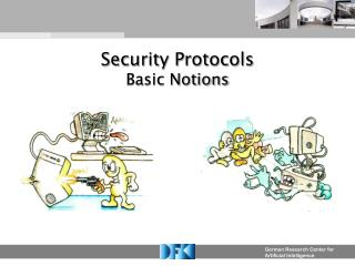 Security Protocols Basic Notions