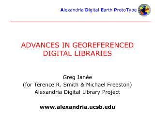 ADVANCES IN GEOREFERENCED DIGITAL LIBRARIES