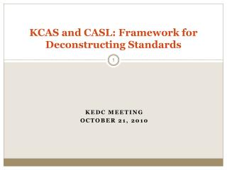 KCAS and CASL: Framework for Deconstructing Standards