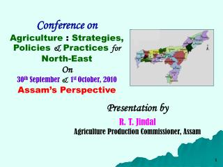 Conference on  Agriculture  :  Strategies, Policies  &  Practices  for  North-East On