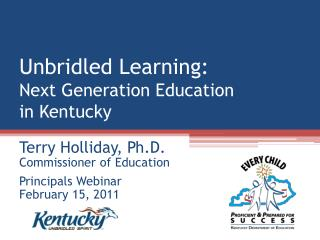 Unbridled Learning: Next Generation Education  in Kentucky