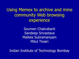 Using Memex to archive and mine community Web browsing experience
