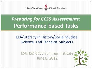 Preparing for CCSS Assessments:   Performance-based Tasks