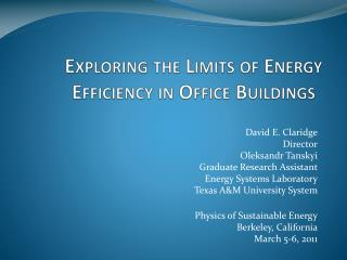 Exploring the Limits of Energy Efficiency in Office Buildings