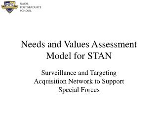 Needs and Values Assessment Model for STAN