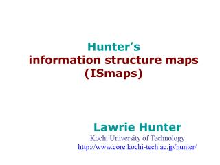 Hunter's  information structure maps (ISmaps)