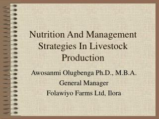 Nutrition And Management Strategies In Livestock Production
