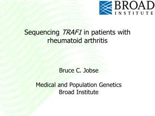 Sequencing  TRAF1  in patients with rheumatoid arthritis