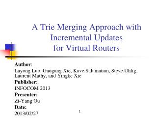 A Trie Merging Approach with Incremental Updates for Virtual Routers